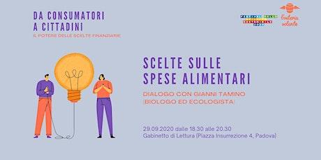 Da consumatori a Cittadini | Scelte sulle spese alimentari biglietti