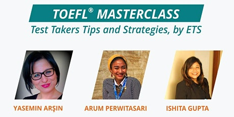 TOEFL Masterclass, Test Takers Tips and Strategies, by ETS tickets