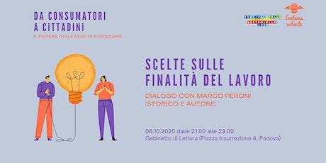 Da consumatori a Cittadini | Scelte sulle finalità del lavoro biglietti