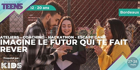 Startup For Teens / Grand public - Bordeaux tickets