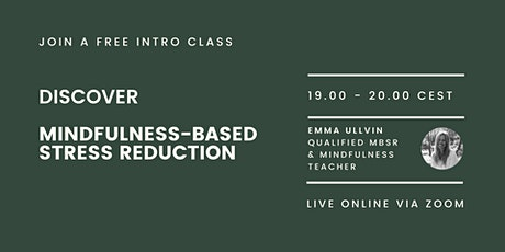 Discover Mindfulness-Based Stress Reduction tickets