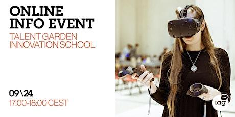 Online Info Event: Talent Garden Innovation School tickets