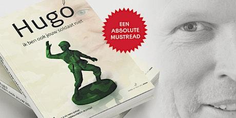 Hugo - Ik ben ook jouw soldaat niet Special Edition 26-09  bij Middelburg tickets