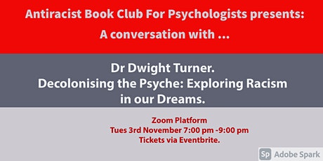 Antiracist Book Club Presents:  A Conversation with ... Dr Dwight Turner tickets