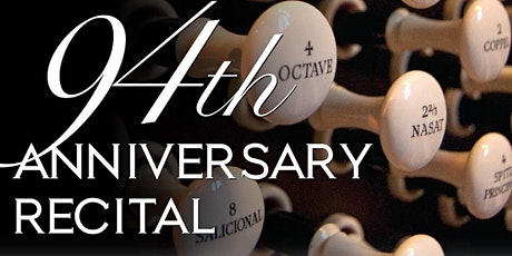 94th Anniversary Organ Recital - Saturday tickets