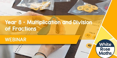 **WEBINAR** Year 8 – Multiplication and Division of Fractions (25.09.20) tickets