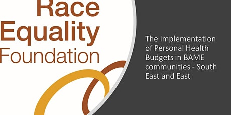 Implementing Personal Health Budgets in BAME communities - SE and E tickets