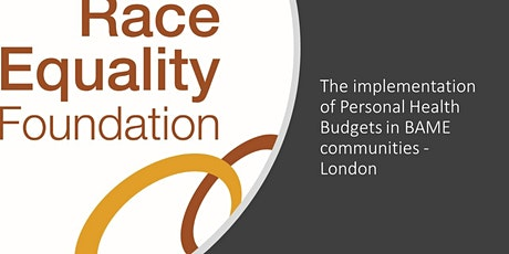 Implementing Personal Health Budgets in BAME communities - London tickets