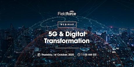 5G & Digital Transformation tickets