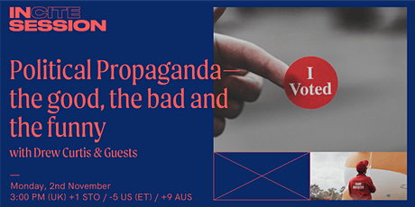 In Session: Political Propaganda-- the good, the bad and the funny tickets