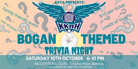 Kaat Koort n Horizons (KKnH): Bogan Trivia Night tickets