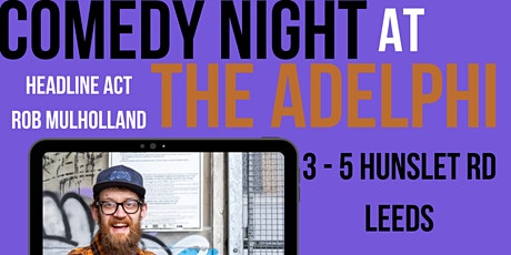 Jack O'Clubs Comedy Night at The Adelphi with Rob Mulholland tickets