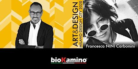TALK ART&DESIGN | bioKamino e Francesca NINI Carbonini biglietti