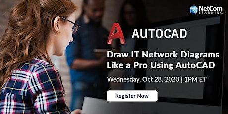 Webinar - Draw IT Network Diagrams Like a Pro Using AutoCAD tickets