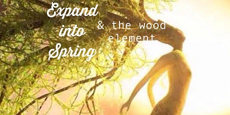 Expand into Spring and the Wood Element tickets
