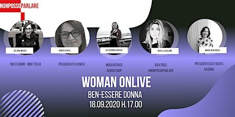 WOMAN ONLIVE - Ben-ESSERE DONNA biglietti