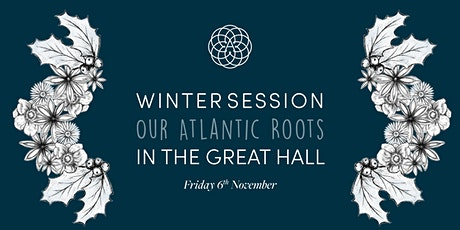The Alverton Winter Session: Our Atlantic Roots tickets