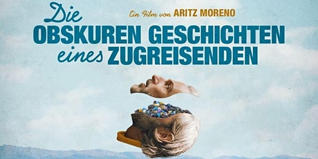 Kino: Die obskuren Geschichten eines Zugreisenden Tickets