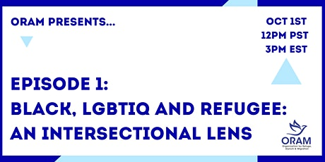 Black, LGBTIQ and Refugee: An Intersectional Lens tickets
