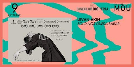 Solo nos queda bailar - MOU+Cineclub Diòptria billets