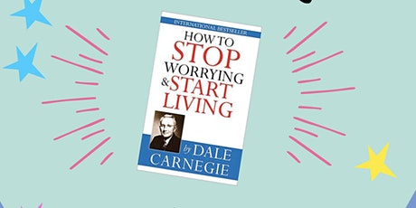Book Summary : How to Stop Worrying and Start Living tickets