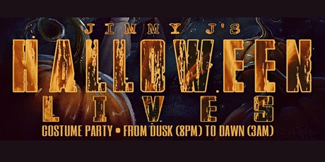 "Jimmy J's ""HALLOWEEN LIVES"" Costume Party!! tickets"