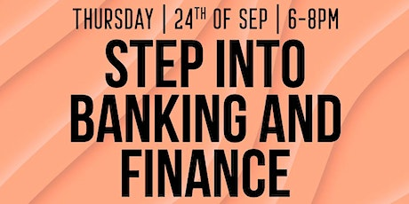 Step into Banking and Finance tickets