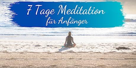 7 Tage Meditationskurs für Anfänger Tickets