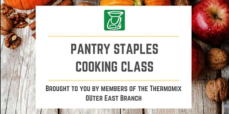 Pantry Staples - Thermomix Cooking Class tickets