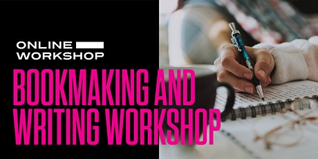 Noticing, Naming, Claiming: A Bookmaking and Writing Workshop tickets