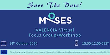 VALENCIA Virtual Focus Group/Workshop tickets