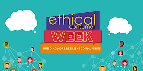 Ethical Consumer Week 2020 tickets