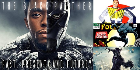 'The Black Panther: Past, Present, and Future?' Webinar tickets