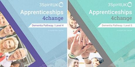 3SpiritUK Level 4 and 5 Dementia Apprenticeships (Q&A Event) tickets