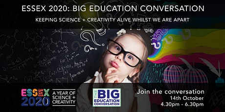 ESSEX 2020: BIG EDUCATION CONVERSATION tickets