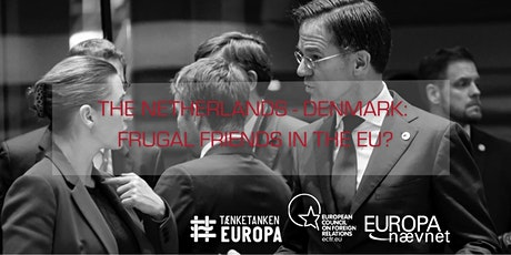 The Netherlands-Denmark: Frugal Friends in the EU? tickets