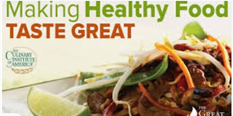 The Everyday Gourmet: Making Healthy Food Taste Great Free Masterclass tickets