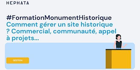 Formation en ligne - Gestion A à Z - Etapes de développement d'un monument billets
