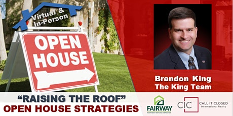 RAISING THE ROOF ON OPEN HOUSES : HOW TO AVG 40+ ATTENDEES AND 2-7 SALES tickets