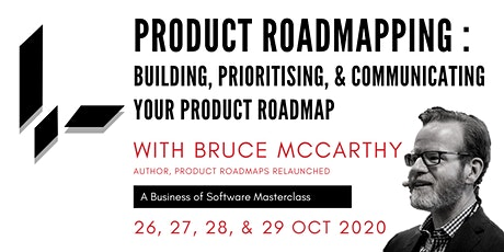 Product Roadmapping: A BoS Online Masterclass with Bruce McCarthy tickets