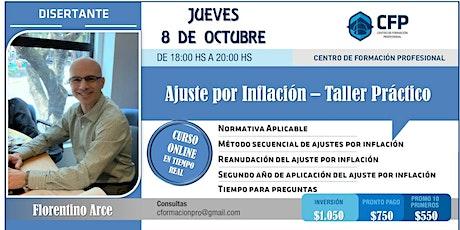 """""""Ajuste por Inflación - Taller Práctico"""" entradas"""