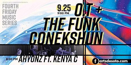 DeSoto Fourth Friday Concert: OT & the Funk Conekshun & Ahyonz w. Kenya C. tickets