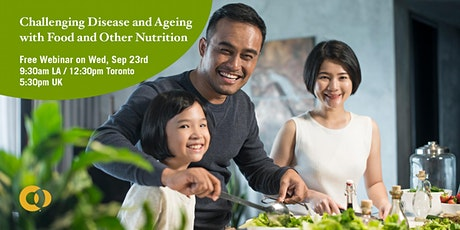 Challenging Disease and Ageing with Food and Other Nutrition* tickets