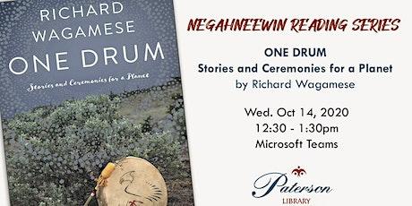 Negahneewin Reading Series - One Drum by Richard Wagamese tickets