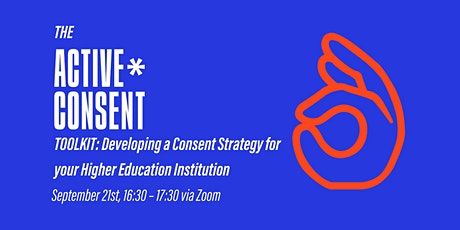 Launch of the Active* Consent Toolkit for HEIs tickets