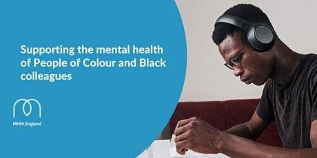 Supporting the mental health of People of Colour and Black colleagues tickets