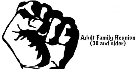 Nation Builders presents the Adult Family Reunion (AFR) tickets