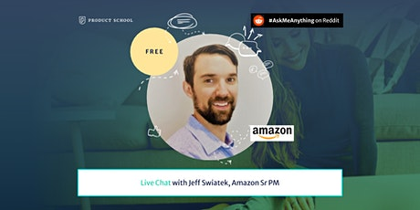Product Management Live Chat by Amazon Sr PM tickets