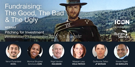 Get Funded: The Good, The Bad and The Ugly - Pitching for Investment tickets