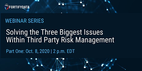 Solving the Three Biggest Issues Within Third Party Risk Management tickets